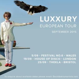 Luxxury European Tour